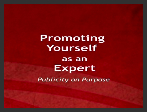 VIDEO: Contractor PR - Promote YOU the Expert