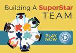 Building A SuperStar Team