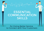 Essential Communication Skills for Giving Better Service