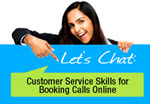 Let's Chat! Customer Service Skills for Booking Calls Online