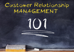 Customer Relationship Management 101