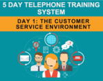"""Webinar: """"5 Day Telephone Training System - Day 1: The Customer Service Environment"""""""