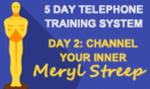 5 Day Telephone Training System Day 2: Creating & Following Your Script