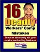 DOWNLOAD: The 16 Deadly Worker's Comp Mistakes That Can Absolutely Kill Your Business