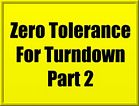 VIDEO: Zero Tolerance For Turndown - Part 2