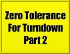 VIDEO: Zero Tolerance For Turndown - Part 2