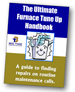 The Ultimate Furnace Tune Up Handbook