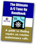 The Ultimate A/C Tune Up Handbook
