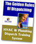 The Golden Rules Of Dispatching